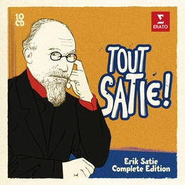 Tout Satie! The Complete Works