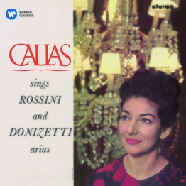 Callas sings Rossini & Donizetti Arias - Callas Remastered