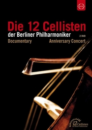 Die 12 Cellisten der Berliner Philharmoniker - Anniversary Edition