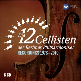 Die 12 Cellisten der Berliner Philharmoniker (Recordings 1978-2010)