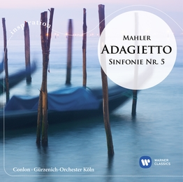 Mahler: Adagietto - Symphony No. 5 in C sharp minor