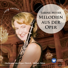 Sabine Meyer: Melodies from the Opera House