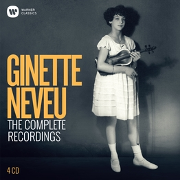 The Complete Recordings Ginette Neveu