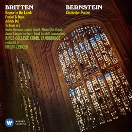 Bernstein: Chichester Psalms - Britten: Rejoice in the Lamb & Festival Te Deum