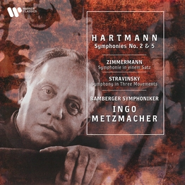 Hartmann: Symphonies Nos. 2 & 5 - Zimmermann: Symphonie in One Movement - Stravinsky: Symphony in Three Movements
