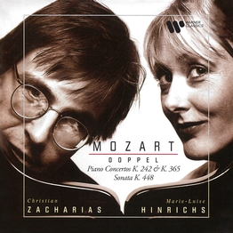Mozart: Doppel. Concertos for Two Pianos, K. 242 & 365 & Sonata for Two Pianos, K. 448