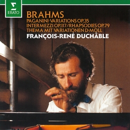 Brahms: Paganini Variations, Intermezzi & Rhapsodies