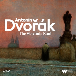 Dvořák Edition: The Slavonic Soul