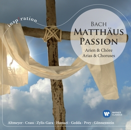 St Matthew Passion - Arias & Chorus