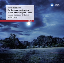 Mendelssohn:  A Midsummer Night's Dream