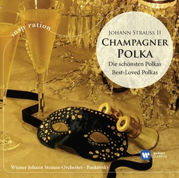 Strauss II: Champagne Polka - Best Loved Polkas