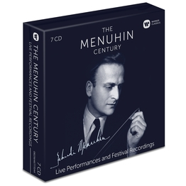 The Menuhin Century: Live Performances and Festival Recordings