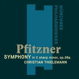 Pfitzner: Symphony in C sharp minor, op. 36a