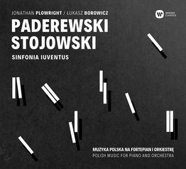 Paderewski, Stojowski - Polish music for piano and orchestra