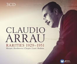 0825646394272 Claudio Arrau: Rarities 1929 - 1951