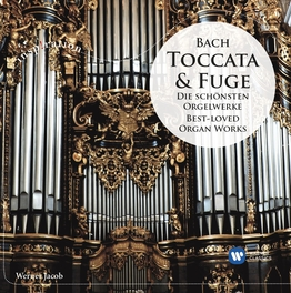 Bach: Toccata & Fuge - Best-loved Organ works