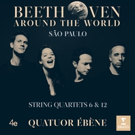 Beethoven Around the World - São Paulo - String Quartets 6 & 12