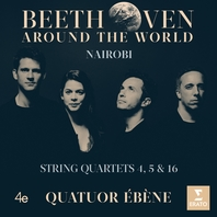 Beethoven Around the World - Nairobi - String Quartets 4, 5 & 16
