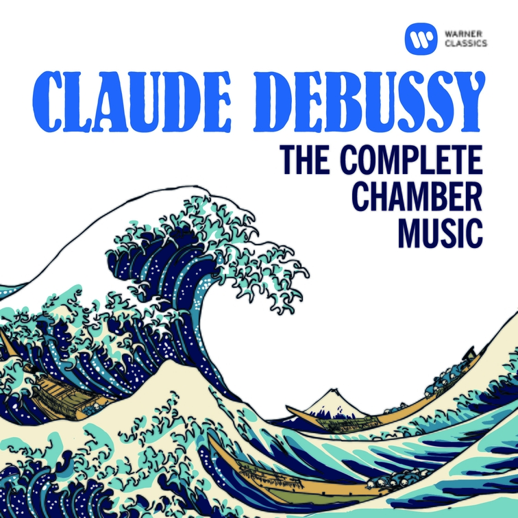 Debussy: The Complete Chamber Music