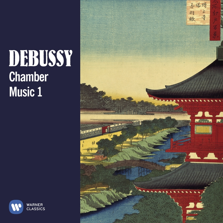 Debussy: Chamber Music 1