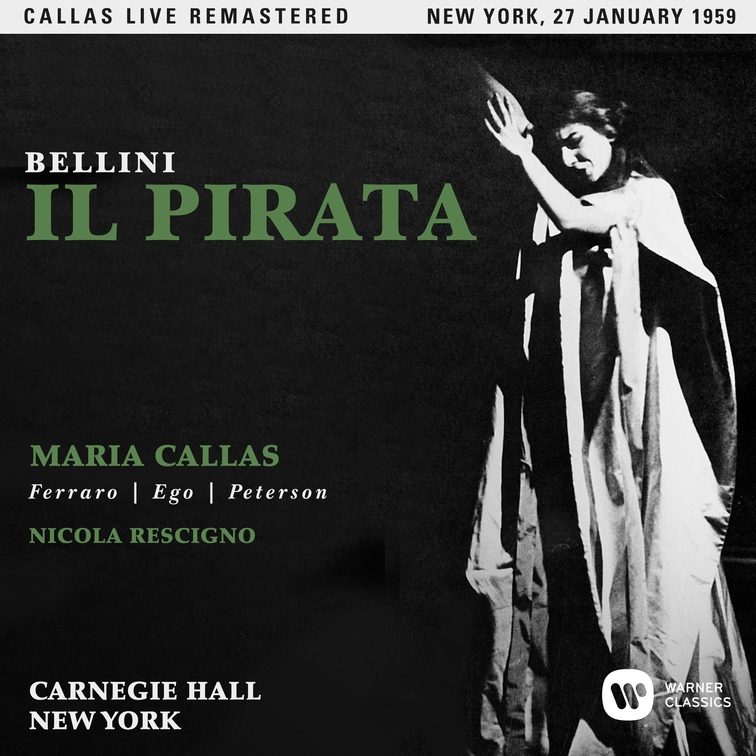 Bellini: Il pirata (1959 - New York) - Callas Live Remastered