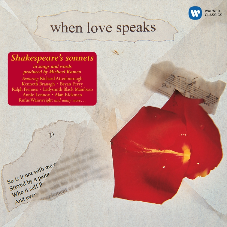 When Love Speaks Shakespeares Sonnets Warnerclassics