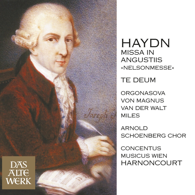 Haydn : Mass No.11 in D minor, 'Missa in angustiis' [Nelson Mass] & Te Deum