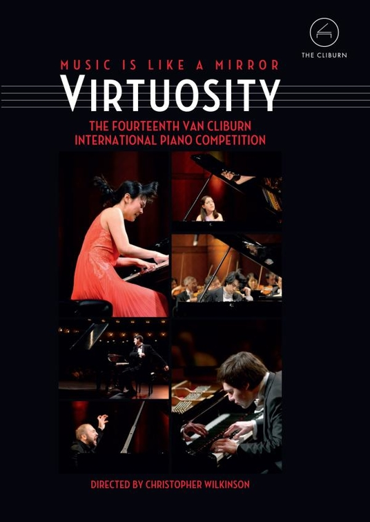 Virtuosity - The Fourteenth Van Cliburn International Piano Competition