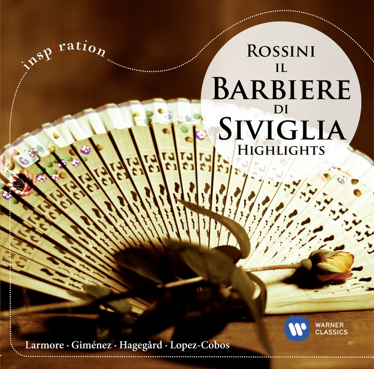 Rossini: Il barbiere di Siviglia - Highlights