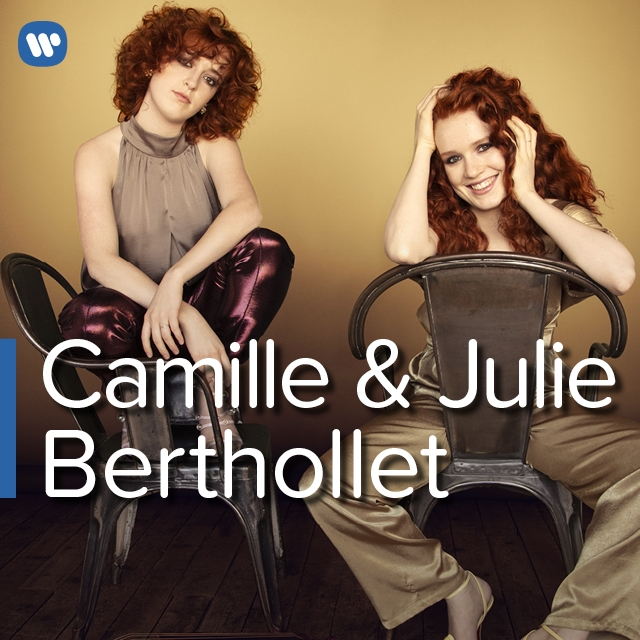 Camille and Julie Berthollet