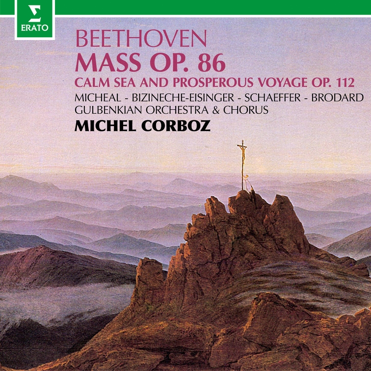 Beethoven: Mass in C Major, Op. 86 & Calm Sea and Prosperous Voyage, Op. 112
