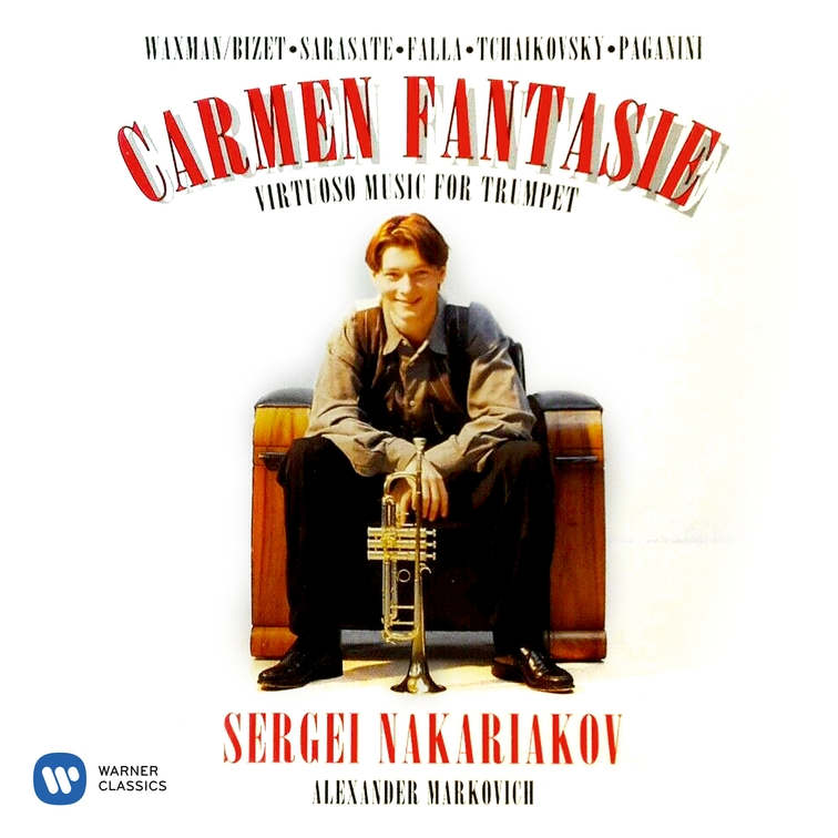 Carmen Fantasie: Virtuoso Music for Trumpet by Waxman, Sarasate & Paganini