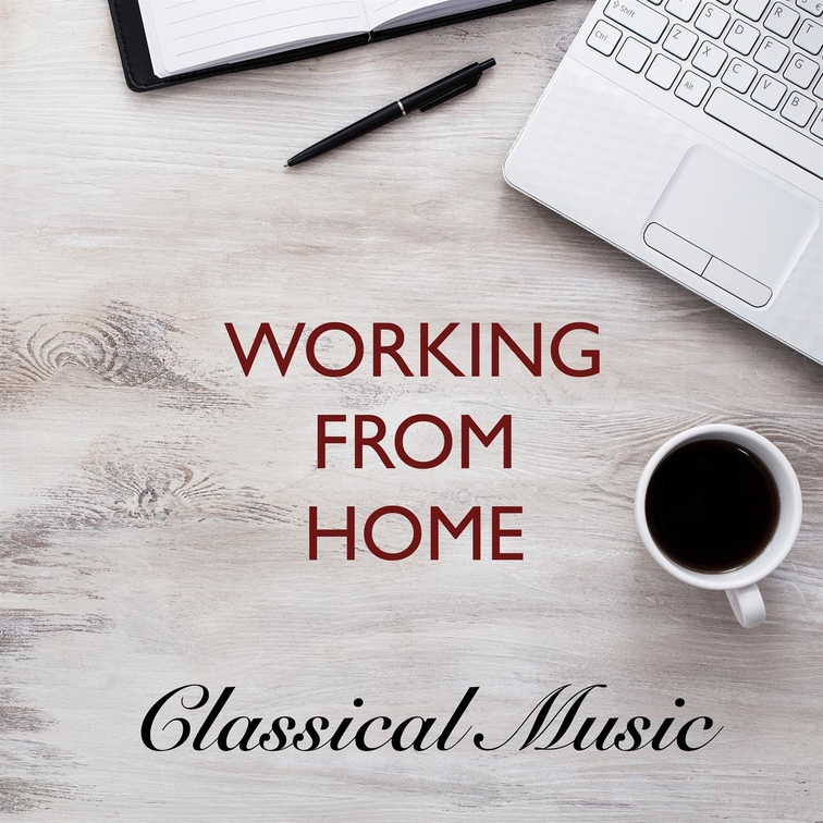 Working from Home Classical Music