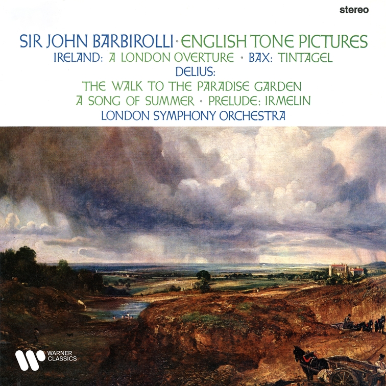 Ireland, Bax & Delius: English Tone Pictures