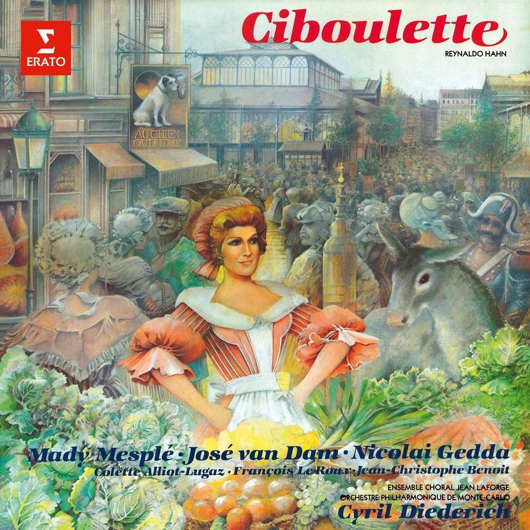 Hahn: Ciboulette   Warner Classics