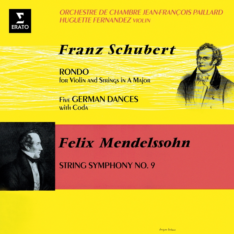 Schubert: Rondo for Violin & German Dances - Mendelssohn: String Symphony No. 9