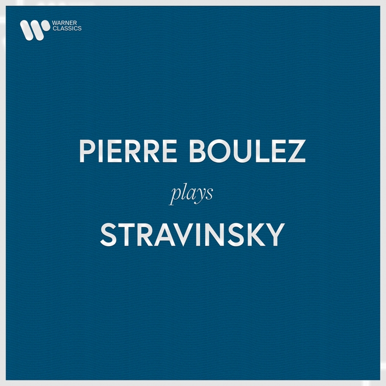 Pierre Boulez Plays Stravinsky
