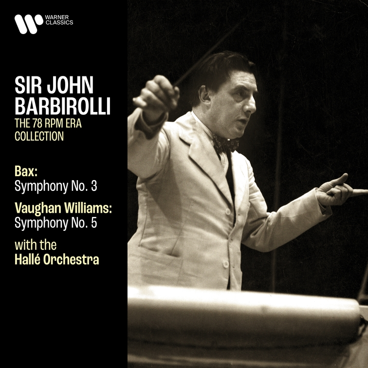 Bax: Symphony No. 3 - Vaughan Williams: Symphony No. 5