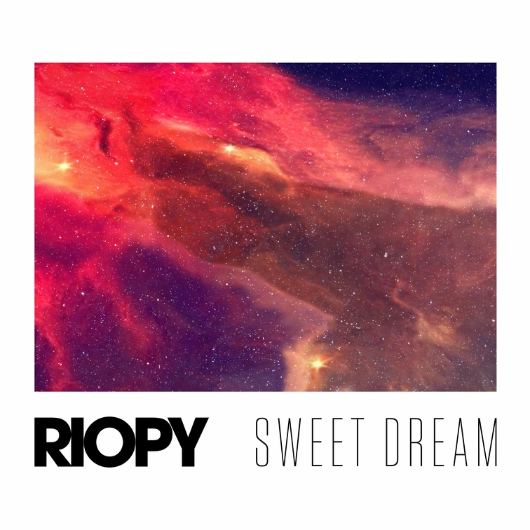 RIOPY Sweet dream