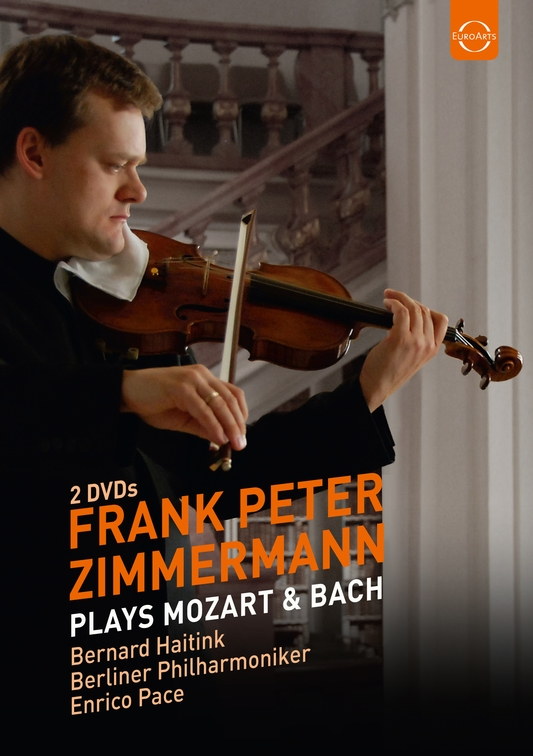 Frank Peter Zimmermann Plays Mozart and Bach
