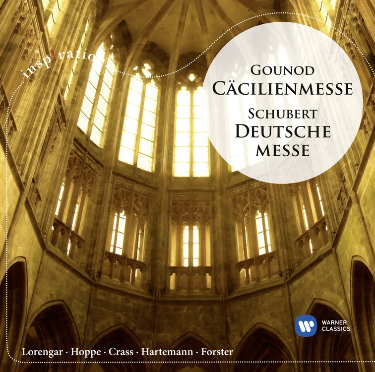 Gounod: Cecilia Mass / Schubert: Deutsche Messe