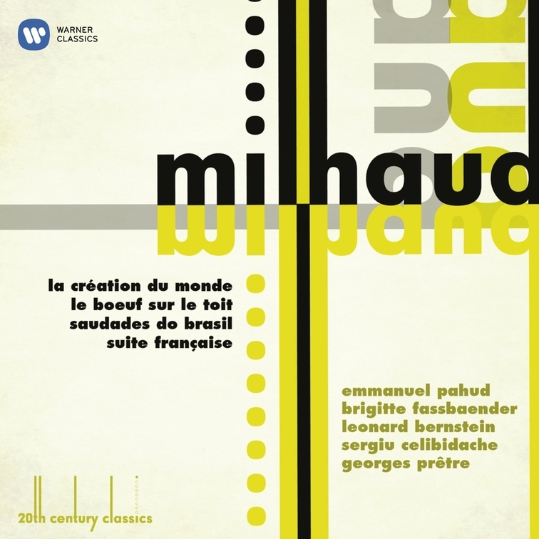 20th Century Classics: Milhaud