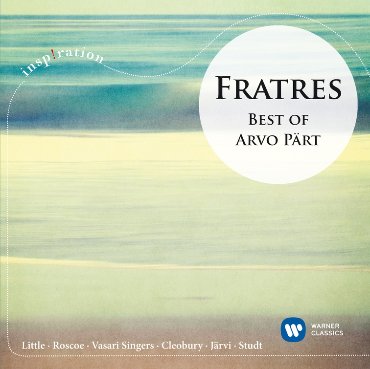 Fratres Best of Arvo Pärt (Inspiration)