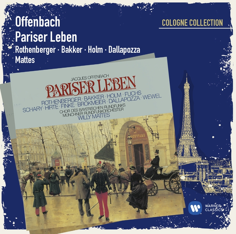 Offenbach La Vie Parisienne/Pariser Leben (Cologne Collection)