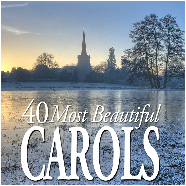 40 Most Beautiful Carols
