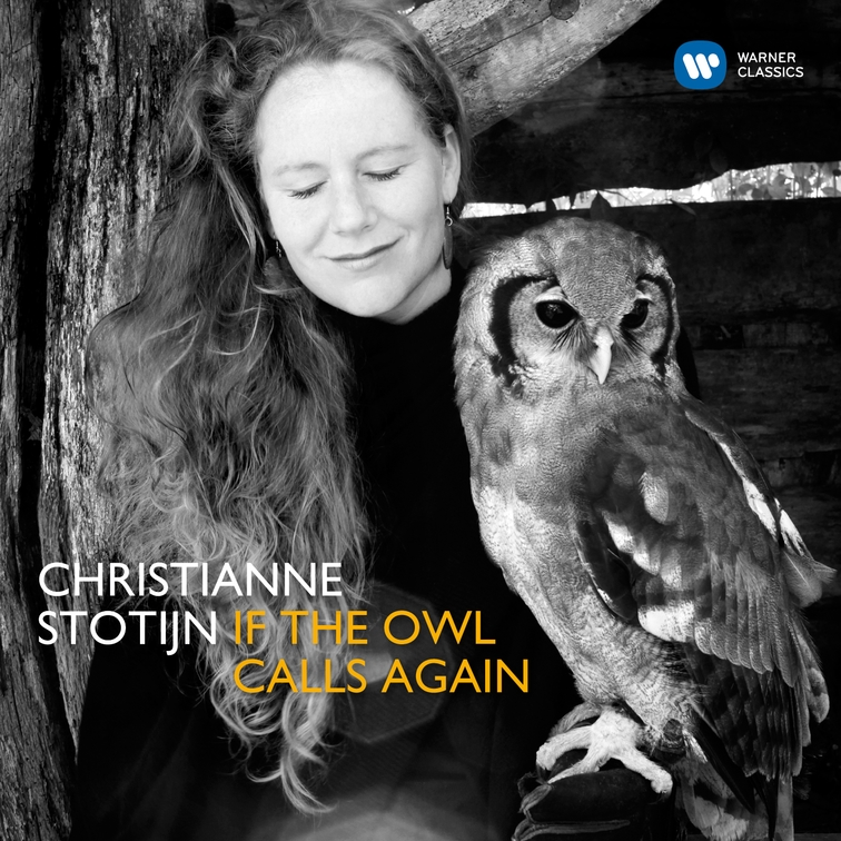 If the Owl Sings Christianne Stotijn