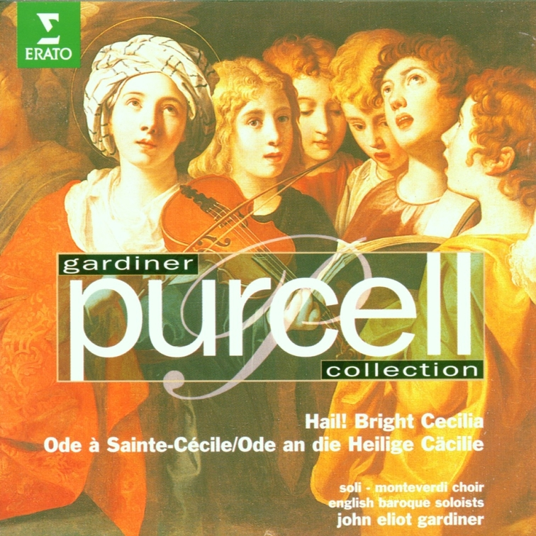 Purcell Edition: Hail! Bright Cecilia