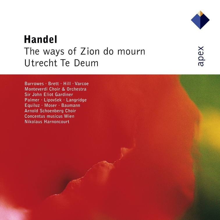Händel: The Ways of Zion do Mourn & Te Deum, 'Utrecht'
