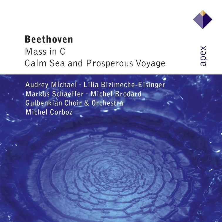 Beethoven: Mass in C major & Calm Sea and Prosperous Voyage