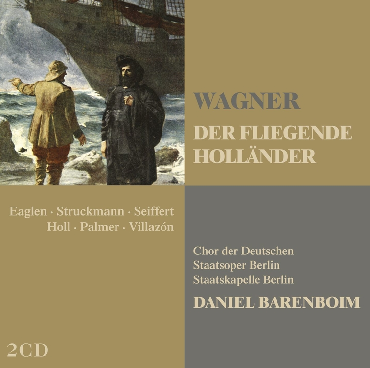 Wagner : Der fliegende Holländer [The Flying Dutchman]